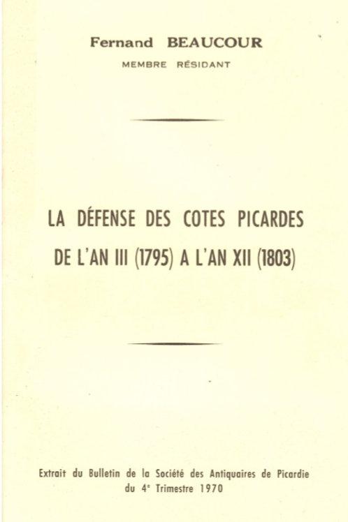 La défense des côtes picardes sous la révolution et l'Empire