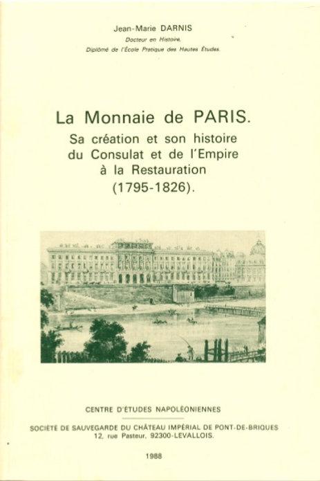 La Monnaie de Paris, du Consulat et de l'Empire à la Restauration