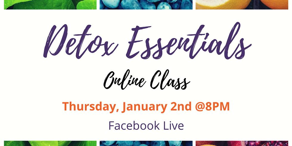Detox Essentials - Online Class