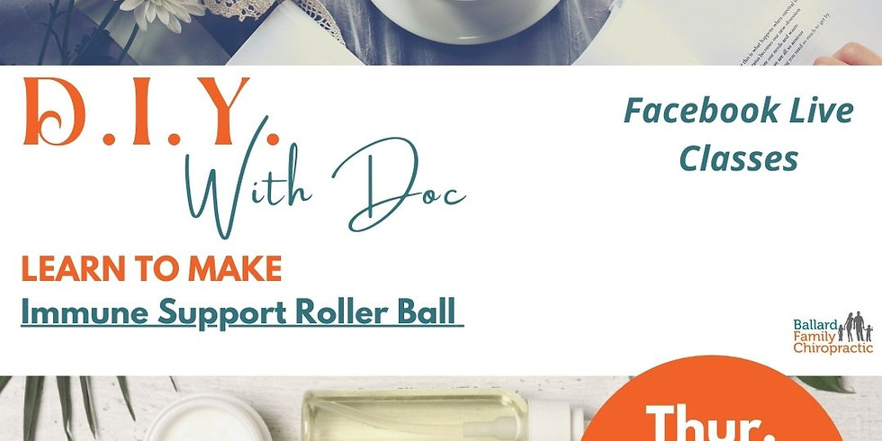 DIY with Doc Immune Support Roller Ball Class