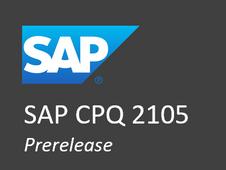 SAP CPQ 2105 Prerelease