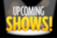 upcoming-shows_orig_edited.jpg