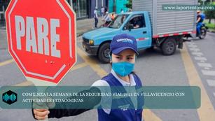 COMIENZA LA SEMANA DE LA SEGURIDAD VIAL 2021 EN VILLAVICENCIO CON ACTIVIDADES PEDAGÓGICAS