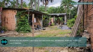 ALCALDÍA NO PERMITARÁ MÁS INVASIONES DEL HUMEDAL KIRPAS-PINILLA-LA CUERERA