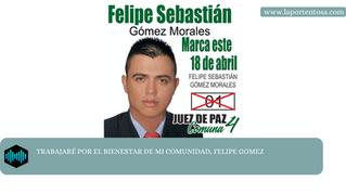 TRABAJARÉ POR EL BIENESTAR DE MI COMUNIDAD, FELIPE GOMEZ