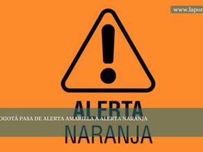 BOGOTÁ PASA DE ALERTA AMARILLA A ALERTA NARANJA