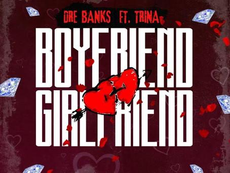 Dre Banks ft Trina - Boyfriend,Girlfriend (Music Video)