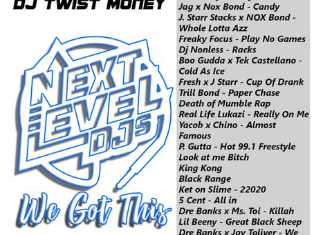 Next Level Djs Presents Dj.Twist Money We Got This