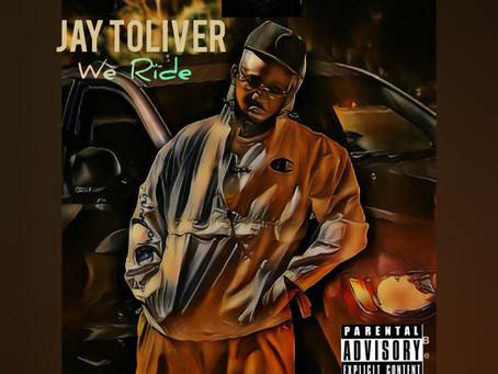 Jay Toliver - We Ride