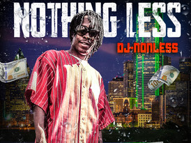 DJ Nonless - Nothing Less (Album)
