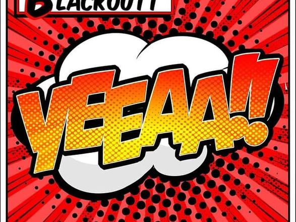 BLACKOUTT - YEEAA!! (MUSIC VIDEO)