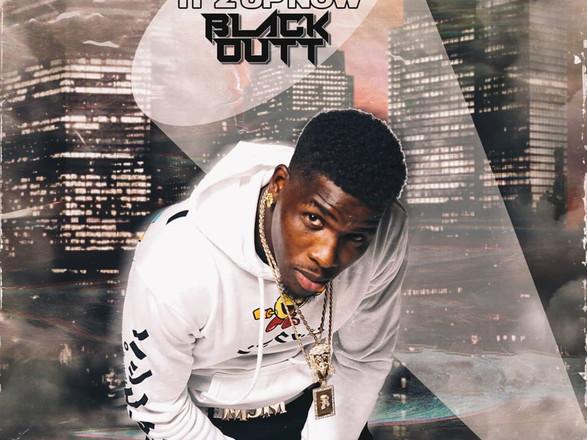 Blackoutt - Itz Up Now (Music Video)