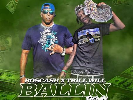 BosCash ft Trill Will - Ballin (Remix)