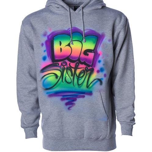 Big Sister Hooded Sweatshirt