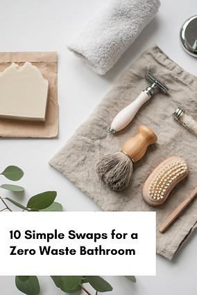 10 swaps zero waste bathroom.png
