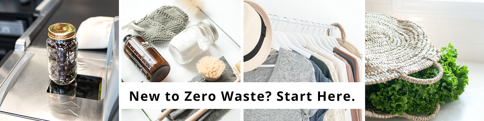 New to Zero Waste Start Here.(1).png
