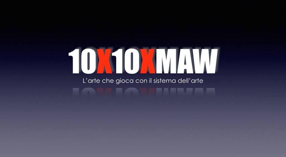10 X 10 MAW