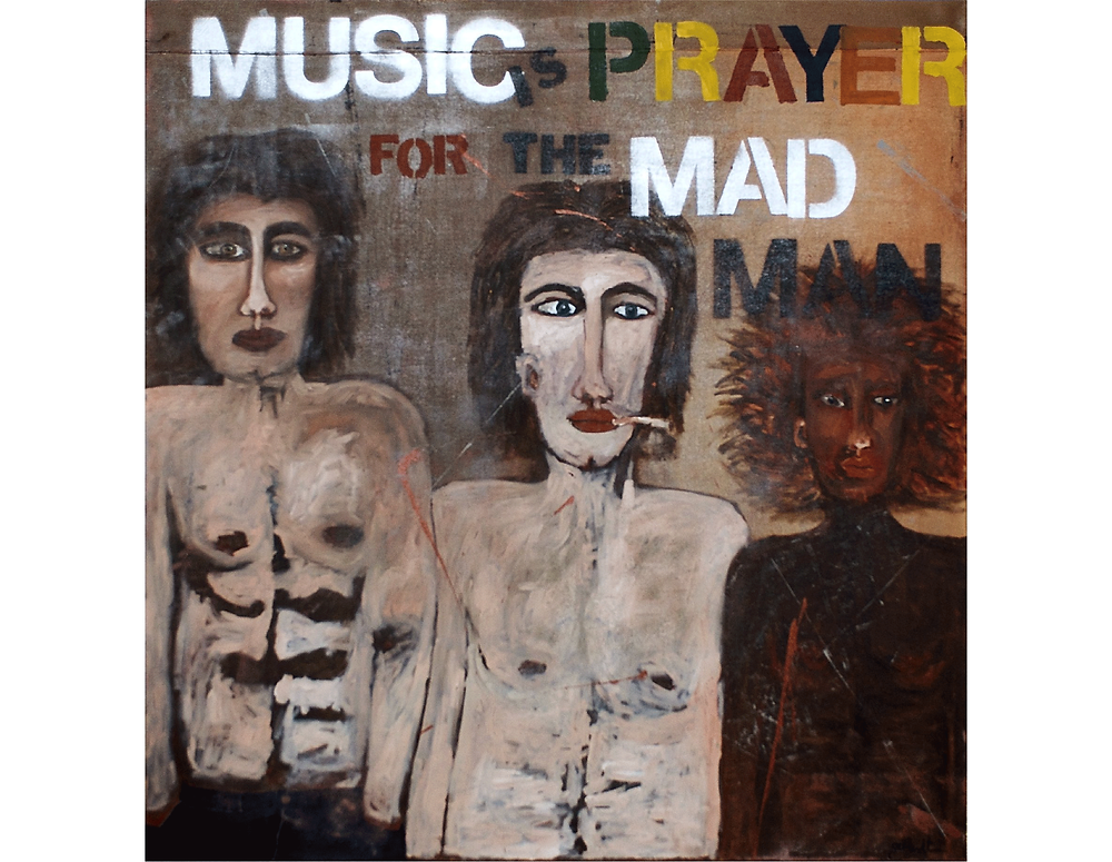 Music is Prayer for the Mad Man - Kris Gebhardt