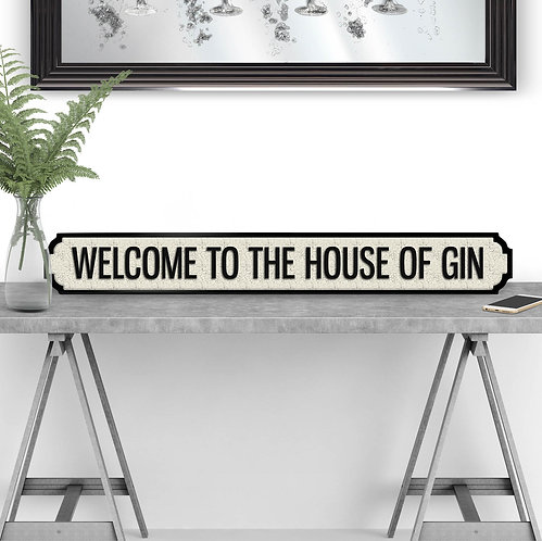 House of Gin Vintage Street Sign