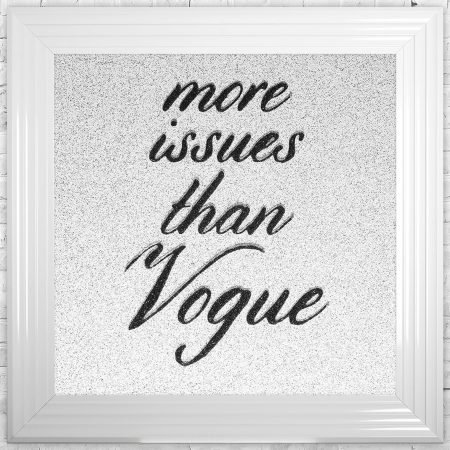 More Issues Than Vogue Black Writing White Glitter Background - 75cmx75cm