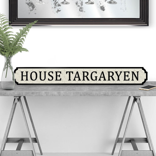House Targaryen Vintage Street Sign