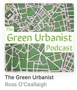 The Green Urbanist Podcast
