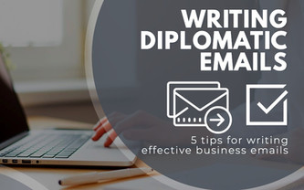 5 tips for writing effective diplomatic business emails