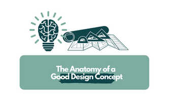 The Anatomy of a Good Design Concept