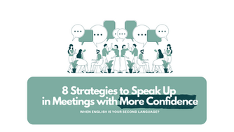 Business English for architecture:8 Strategies to Speak Up in Meetings with More Confidence