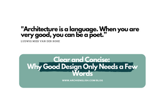 Clear and Concise: Why Good Design Only Needs a Few Words