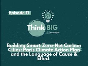 Building Smart Zero-Net Carbon Cities: Paris Climate Action Plan and the Language of Cause & Effect