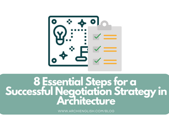 8 Essential Steps for a Successful Negotiation Strategy in Architecture