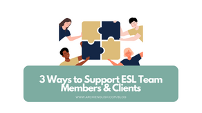 3 Ways to Support ESL Team Members & Clients: professional Development for Architects