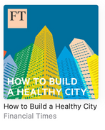 How to Build a Healthy City