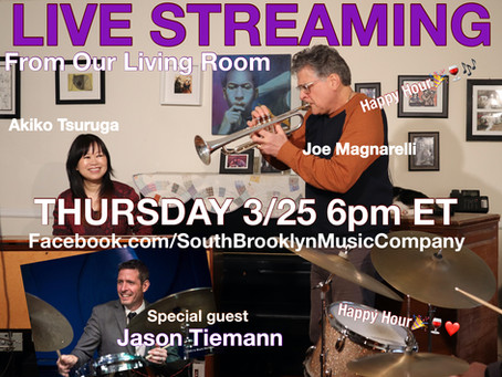 Happy Hour Live Streaming from Our Living Room No.2,  3/25, 6pm ET