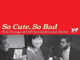 ニューアルバム「So Cute, So Bad」発売!