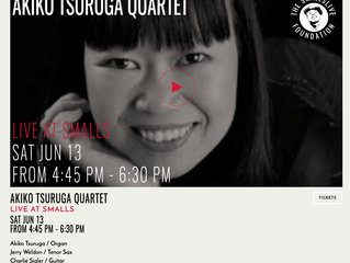 Akiko Tsuruga Quartet @ Smalls Jazz Club Live Broadcast
