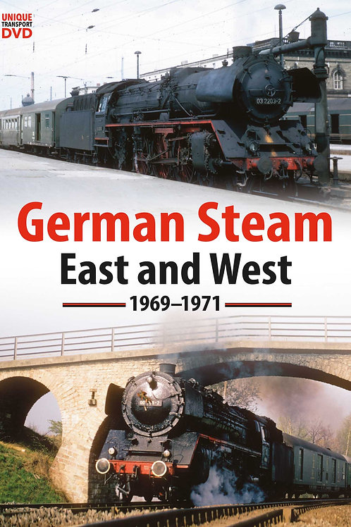 German Steam - East and West 1969 -1971