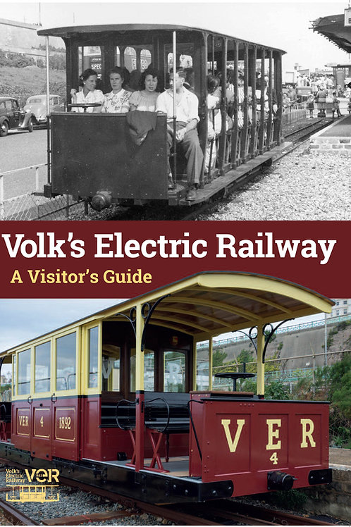 Volk's Electric Railway - A Visitor's Guide by Peter Waller