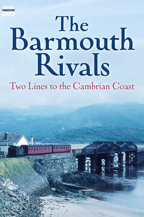 The Barmouth Rivals - Two Lines to the Cambrian Coast