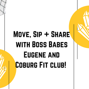 July 31, 2021 | Move, Sip + Share