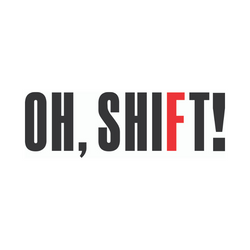 Oh, Shift!