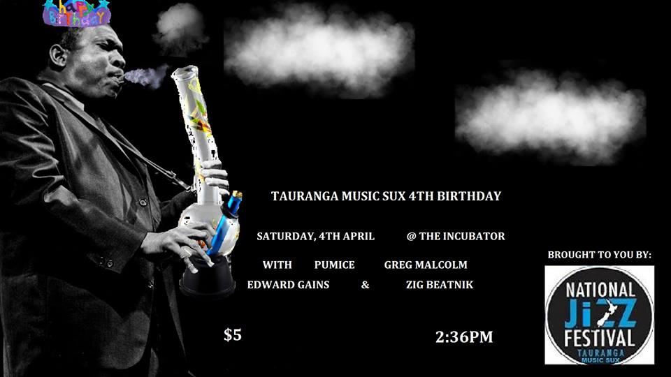 Tauranga Music Sux 4th Birthday Gig