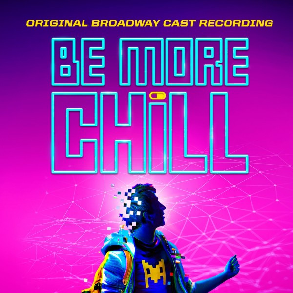 Be More Chill (OBCR)