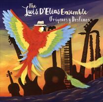 Orígenes y Destinos — Luis D'Elias