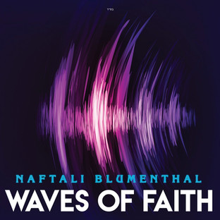 Waves of Faith — Naftali Blumenthal