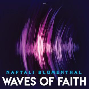 Waves of Faith — Naftali Blumenthal