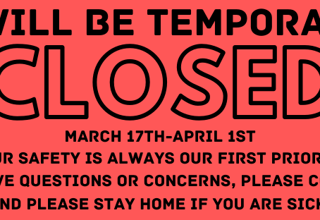 Temporary Closure in response to COVID-19 Pandemic