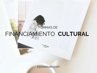 Tres formas de financiamiento cultural que debes de pensar para tu proyecto