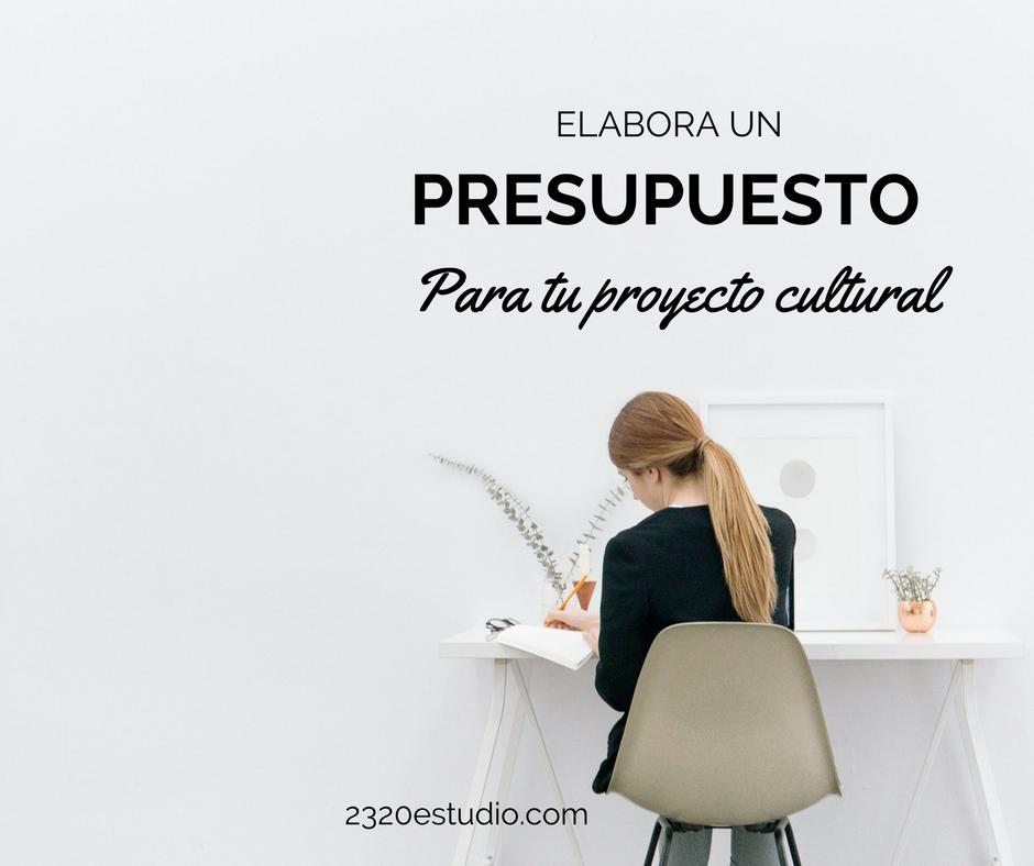 Presupuesto para proyectos culturales